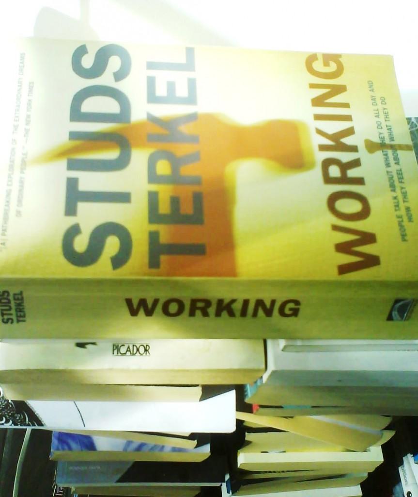 Studs Terkel's Working